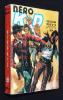 Néro Kid, 4 numéros du 69 au 72 (Collection reliée n°18). Collectif