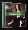 Dowland : Lachrimae or Seven Teares - Byrd : Consort Music and Songs (2 CD). Collectif