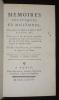 Mémoires politiques et militaires pour servir à l'histoire de Louis XIV et de Louis XV, composés sur les pièces originales recueillies par ...