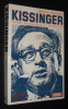 Kissinger : portrait psychologique et diplomatique. Mazlish Bruce
