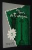 Fleur de Bretagne : Mère Marie-Amélie Fristel, 1798-1866, fondatrice de la Congrégation des Soeurs des Saints Coeurs de Jésus et de Marie. Collectif