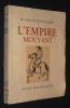 L'Empire mouvant. Eristov Michel, Gengis Khan