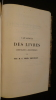 Catalogue des biblothèques de M. J. G., Deneux, Poncelet. Collectif
