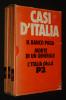 Casi d'Italia : Il banco paga - Morte di un generale - L'Italia della P2. Sisti Leo, Modolo Gianfranco, Rognoni Carlos
