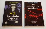 Cent ans d'histoire de France. Tome 1 : L'Apogée de la République ou Moi, Aristide Briand (1862-1932) : essai d'autoportrait - Tome 2 : L'après ...