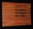 Meubles et sièges de style (Les Cahiers de l'ameublement, n°4). Collectif