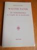 Walter Pater, la renaissance et l'esprit de la modernité. BOKANOWSKI, Hélène