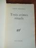 Trois crimes rituels. JOUHANDEAU, Marcel