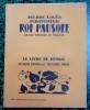 Les aventures du Roi Pausole.. LOUYS Pierre