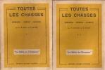 """Toutes les chasses. Gibiers - Armes - Chiens. """"La bible du chasseur"""".. Le Franc (R.) et Ravaut (R.)"""