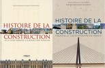 HISTOIRE de la CONSTRUCTION – 2 tomes. BEZANÇON Xavier et DEVILLEBICHOT Daniel