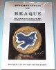 METAMORPHOSES de BRAQUE – Gouaches, bijoux, sculptures, livres d'art, lithographies. Collectif