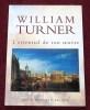 William Turner, l'essentiel de son oeuvre. David Blayney Brown