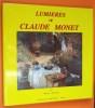 LUMIERES de CLAUDE MONET. GUILLAUD Maurice