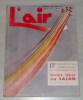 L'AIR – Numéro Hors Série 1946. 17e EXPOSITION INTERNATIONALE DE L'AERONAUTIQUE