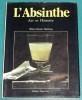 L'ABSINTHE, Art et Histoire. DELAHAYE Marie-Claude