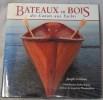 BATEAUX EN BOIS, des Canots aux Yachts. GRIBBINS Joseph