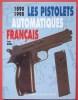 Les PISTOLETS AUTOMATIQUES Français 1890-1990. HUON Jean