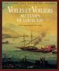 Voiles et Voiliers au temps de Louis XIV. Michel Vergé-Franceschi et Eric Rieth