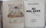 AU MAL ASSIS, roman lyonnais. GRANCHER Marcel – E. - DEJEAN Marius