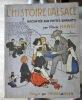 L'histoire d'Alsace racontée aux petits enfants d'Alsace et de France par l'oncle Hansi.  .  HANSI (Jean-Jacques Waltz, dit)