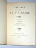 TABLEAUX DE LA VIE ARABE. DINET ETIENNE  SLIMAN BEN IBRAHIM