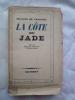 La Côte de Jade. CROISSET (Francis de)