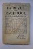 La Revue du Pacifique, 4e Année No.1, Janvier 1925. [LA REVUE DU PACIFIQUE]