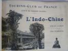 L'Indo-Chine - Guide-Album à l'usage des Touristes. [INDO-CHINE]