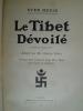 Le Tibet dévoilé. SVEN HEDIN