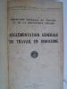 Règlementation Générale du Travail en Indochine et Premier Supplément (année 1938).. [INDOCHINE]