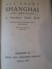 All About Shanghai and Environs  A Standard Guide Book. [SHANGHAI]