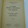 Le Statut Politique et International du Laos Français - Sa Condition Juridique dans la Communauté du Droit des Gens. ICHE (François)