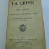 La Chine - Expansion des Grandes Puissances en Extrême-Orient (1895-1898). [CHINE ET GRANDES PUISSANCES]