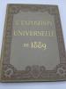 L'Exposition Universelle de 1889 - Album. [EXPOSITION UNIVERSELLE de 1889]  - MONOD (E.)