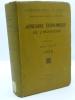 Annuaire Economique de l'Indochine - I Tonkin et Nord-Annam - 1925. [ANNUAIRE ECONOMIQUE de l'INDOCHINE] [ANNAM] [TONKIN]