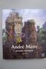 André Maire, Peintre Voyageur. [INDOCHINE] [ANDRE MAIRE]