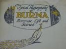 Typical Photographs of Burma - Burmese Life and Scenes . [BURMA] [BIRMANIE]