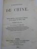 L'Expédition de Chine - Relation physique, topographique et médicale de la campagne de 1860 et 1861. CASTANO (Docteur F.) - [CAMPAGNE DE CHINE 1860]