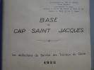 Base du Cap Saint Jacques - Les Réalisations du Service des Travaux du Génie - 1955.. [INDOCHINE] [BASE DU CAP SAINT JACQUES] [PHOTOGRAPHIES]