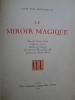 Le Miroir Magique. PAUL-MARGUERITTE (Lucie) - [LITTERATURE CHINOISE] [WANG CHAO KI]
