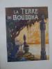 La Terre de Bouddha . REY (Pierre) - JOYEUX (André) [Illustrateur]