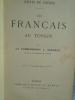 Récits de Guerre - Les Français au Tonkin. SARZEAU (Commandant J.)