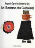 La Bombe du Général.. ECO (Umberto) et CARMI (Eugenio).