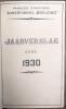 Suikerfabriek Bodjong : Jaarverslag over 1930. [Netherland Indies - Sugar factory - Bojong] Naamlooze vennootschap Suikerfabriek Bodjong