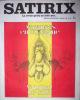 Satirix : la revue qu'on ne jette pas. N° 10, juillet 1972 : Vacances en Espagne [par] Vazquez de Sola. Vazquez de Sola [Andrès] - Revue Satirix