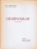 Grabinoulor : un chapitre inédit présenté par Marcelle Janet. Vme livre, extrait du chapitre II.. Albert-Birot, Pierre