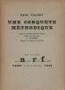 Une conquête méthodique, avec un portrait de Paul Valéry gravé sur bois par G. Aubert d'après un croquis de l'auteur. Valéry, Paul - Aubert, Georges ...