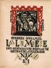 La Lumière, pièce en quatre actes avec une préface inédite. Bois originaux de Jozef Cantré.. Duhamel, Georges - Cantré, Jozef (ill.)
