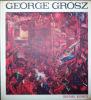George Grosz. Deutschland über Alles. 85 opere tra il 1913 e il 1936 scelte da Antonio Del Guerico. Prezentazione di Ulrich Becher.. [Grosz, George] - ...